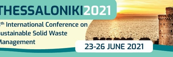 THESSALONIKI 2021 – 8TH INTERNATIONAL CONFERENCE ON SUSTAINABLE SOLID WASTE MANAGEMENT