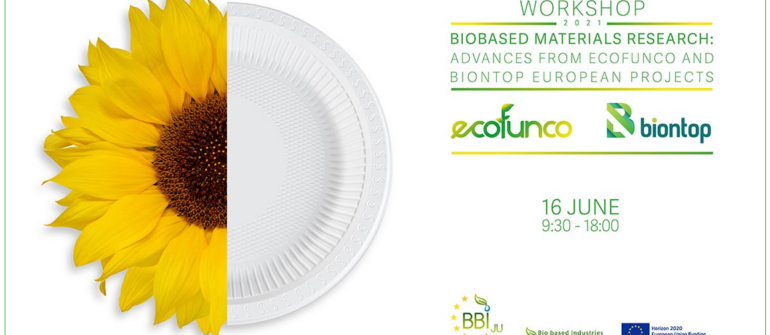 Workshop – Biobased materials research: advances from ECOFUNCO and BIONTOP European projects